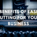 benefits of laser cutting